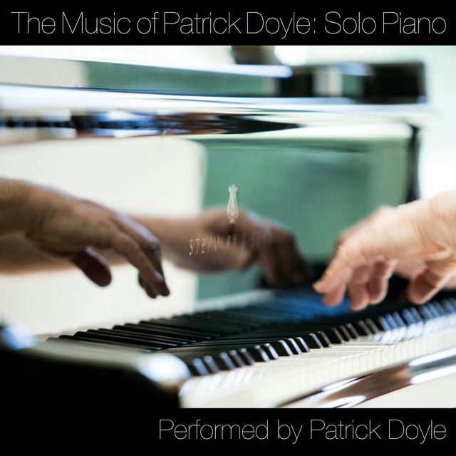 The Music Of Patrick Doyle: Solo Piano