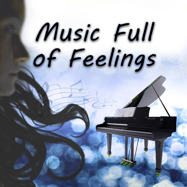 Music Full of Feelings - Sensual Background Music, Piano Bar & Smooth Jazz, Gentle Touch, Soothing Atmosphere with Piano Music, Beautiful Sounds for Intimate Moments