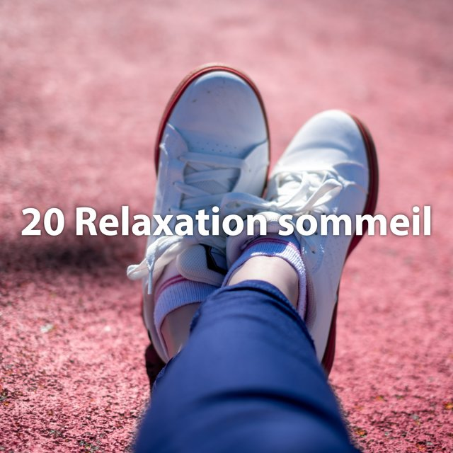 20 relaxation sommeil