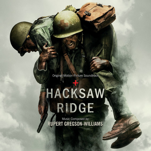 Hacksaw Ridge (Original Motion Picture Soundtrack)