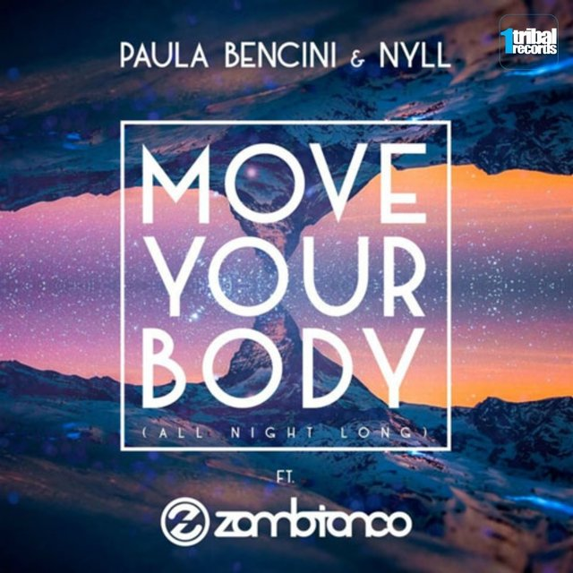 Move Your Body (All Night Long)