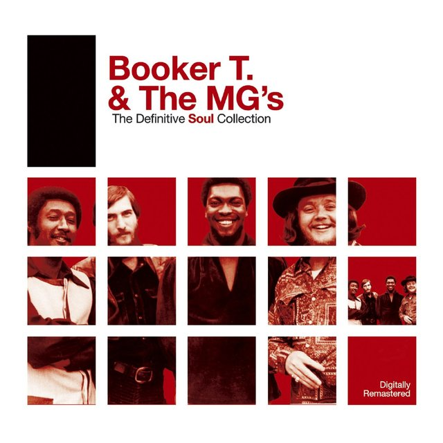 Definitive Soul: Booker T. & The M.G.'s