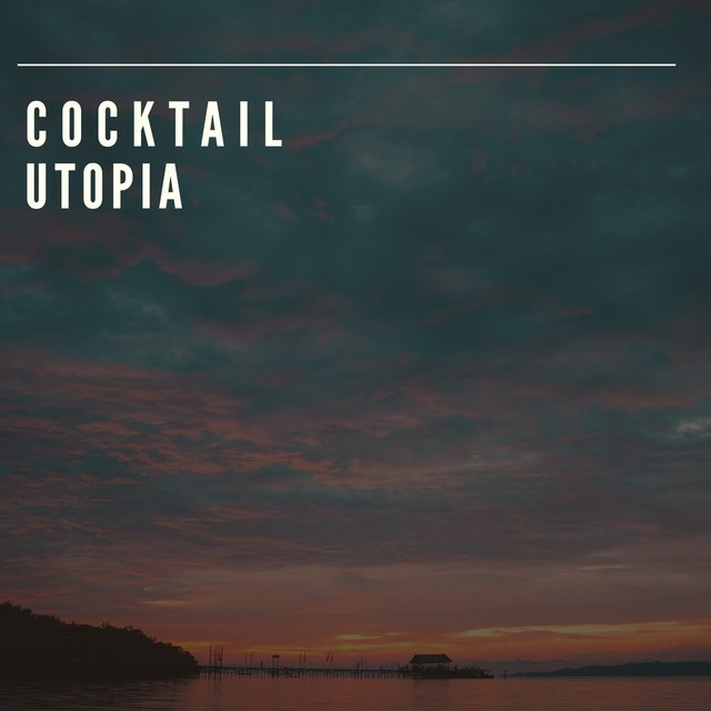 Cocktail Utopia