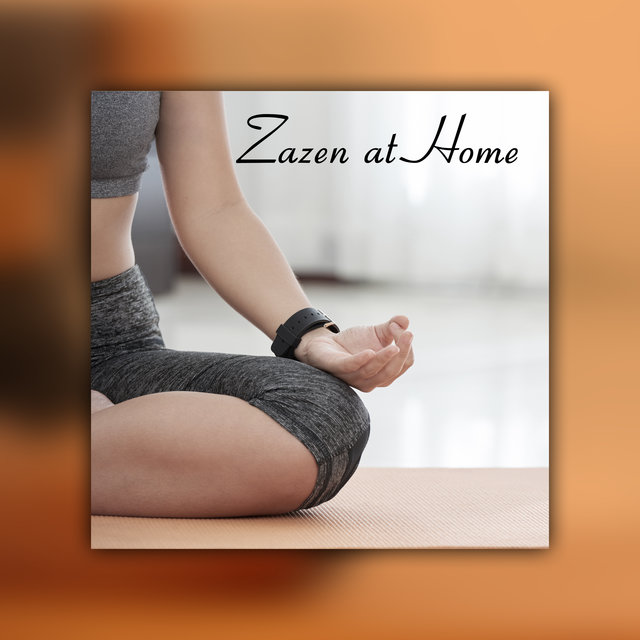 Zazen at Home: Calm Background Music for Meditation in Stilness