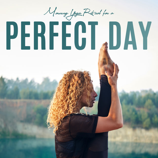 Morning Yoga Ritual for a Perfect Day: 2020 New Age Ambient Music Compilation