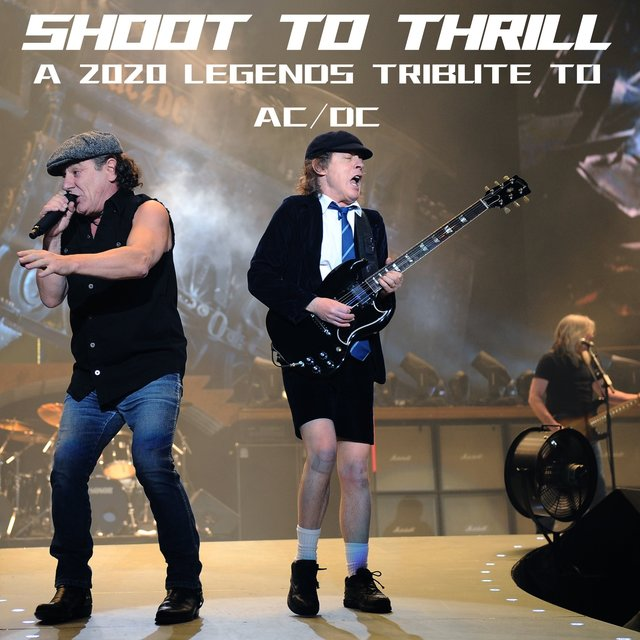Shoot To Thrill: A 2020 Legends Tribute To AC/DC