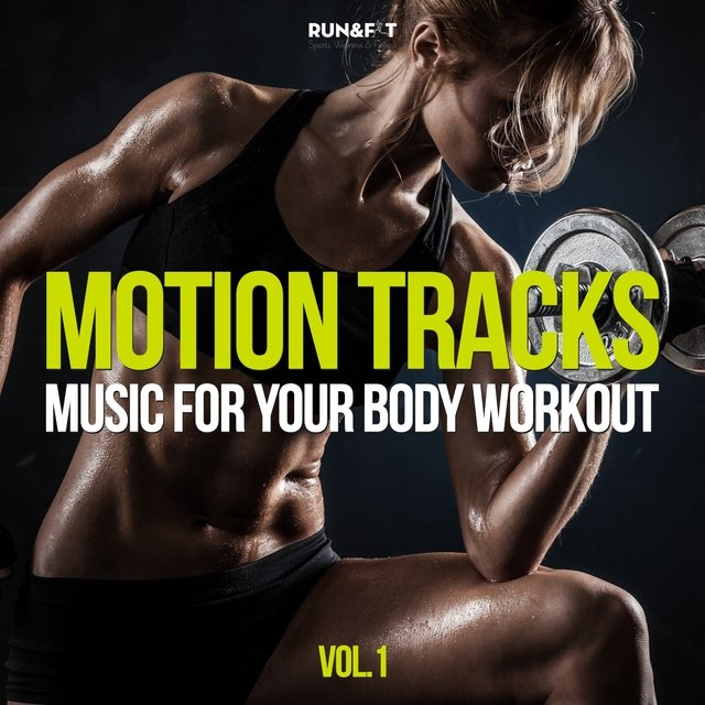 Motion Tracks - Music for Your Body Workout, Vol. 1