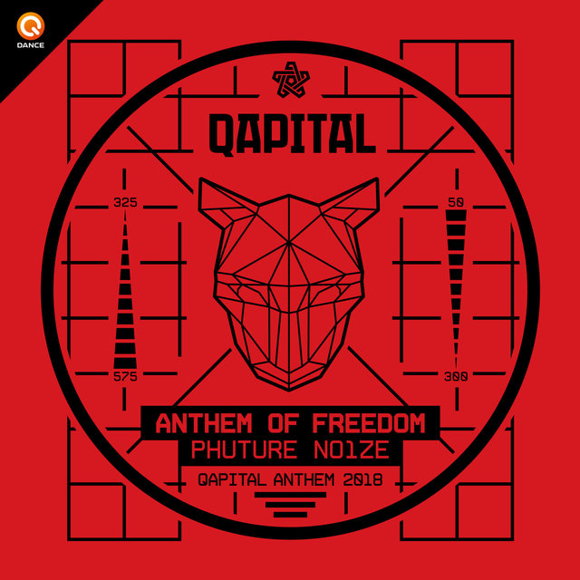 Anthem Of Freedom (QAPITAL Anthem 2018)