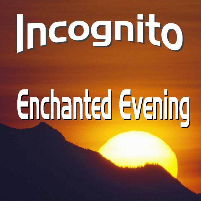 Enchanted Evenng