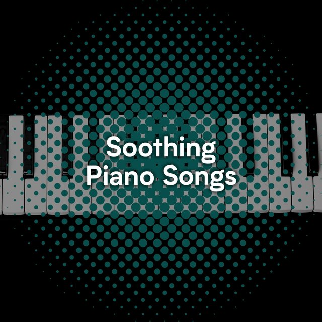 Soothing Classical Piano Songs