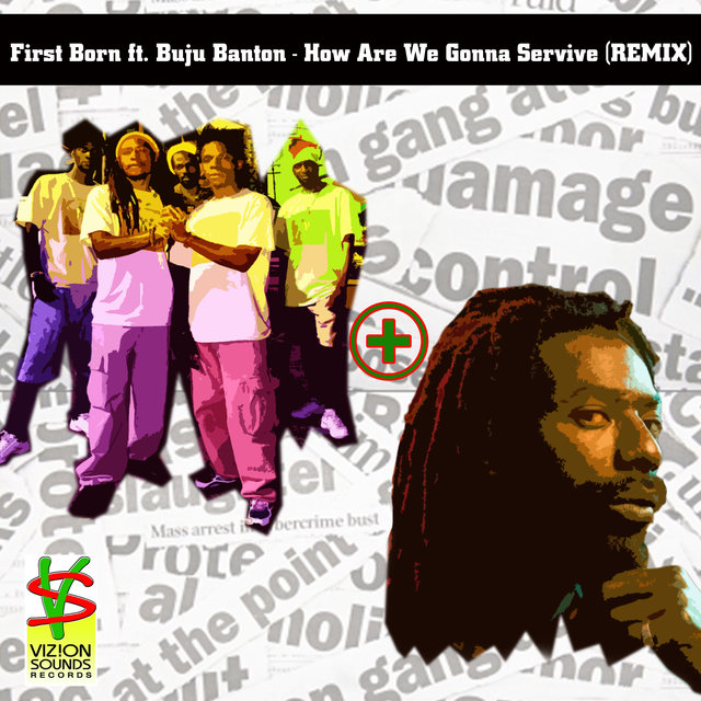 How Are We Gonna Servive (feat. Buju Banton) [Remix]