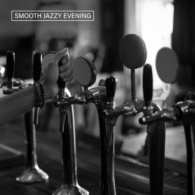 Smooth Jazzy Evening – Collection Instrumental Melodies Perfect for Perfect for an Evening Drink in a Bar or Pub, Piano Variations, Atmospheric Jazz, Lounge Music, Easy Listening