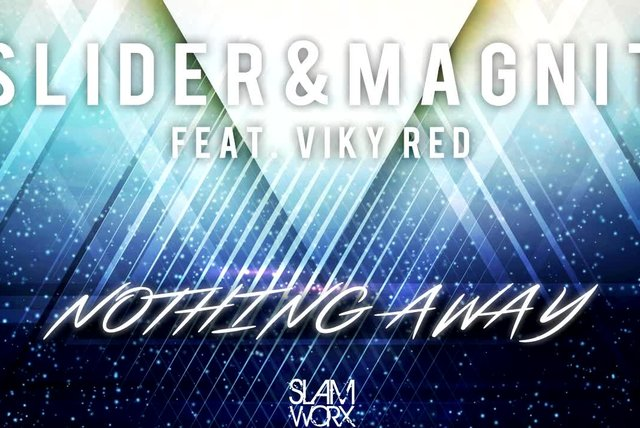 Slider & Magnit Ft. Viky Red - Nothing Away (Club Radio Mix)