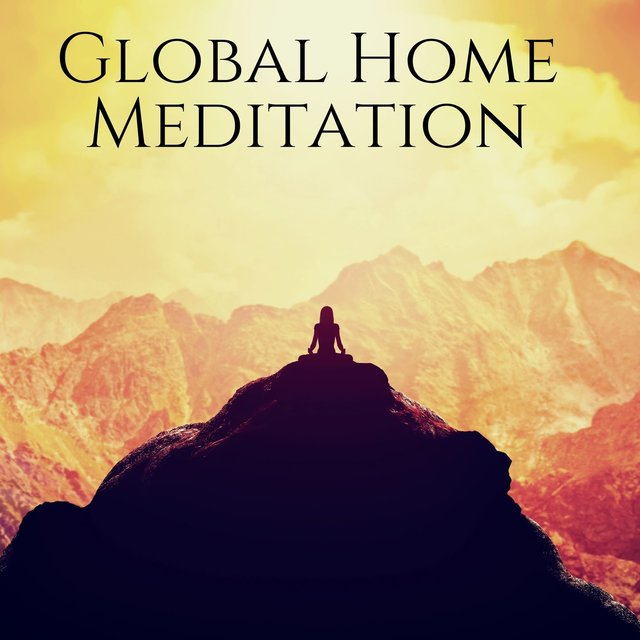 Global Home Meditation: Healing Sounds for Stress Relief, Peace & Calm, Yoga