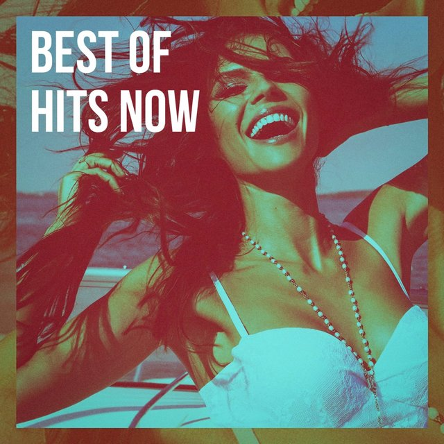 Best of Hits Now