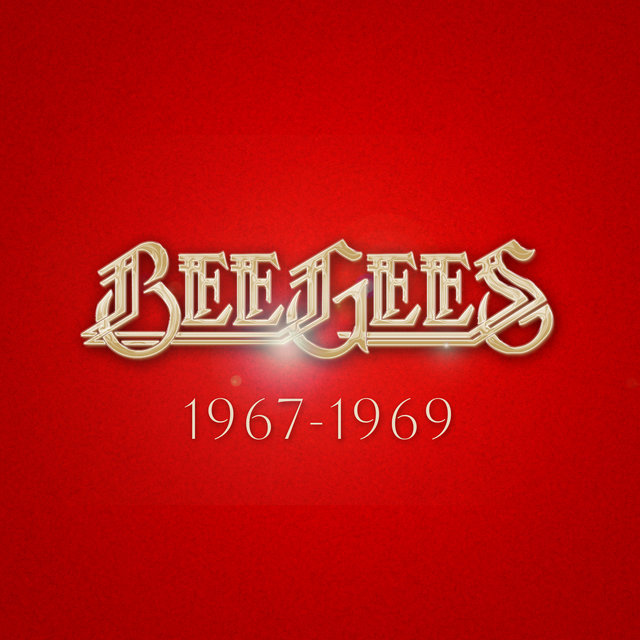 Bee Gees: 1967 - 1969