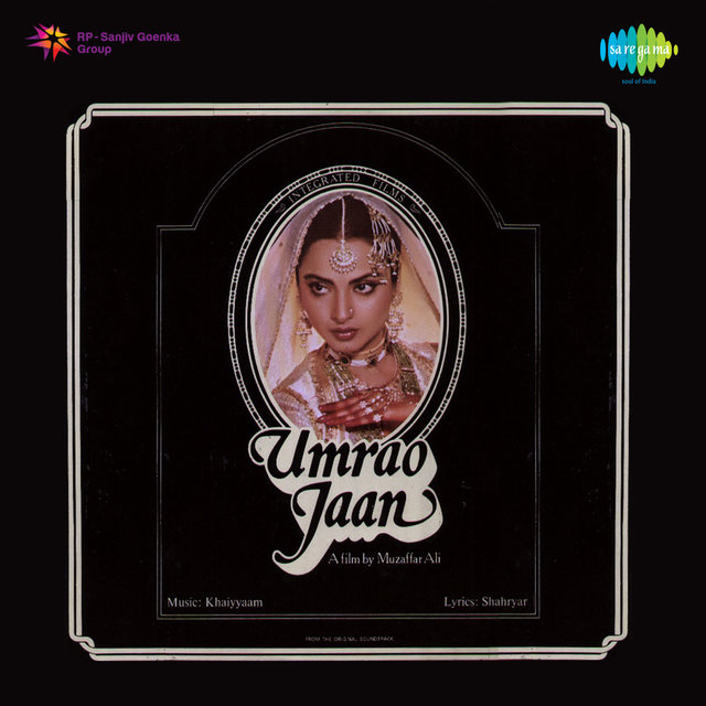 Umrao Jaan (Original Motion Picture Soundtrack)