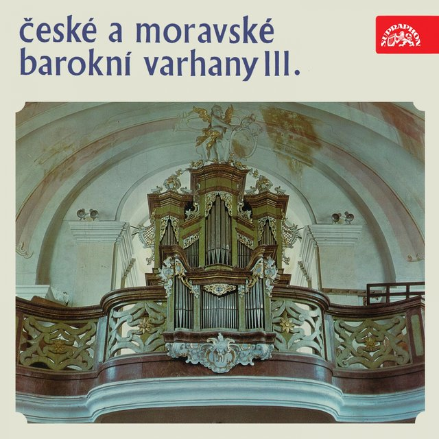 Czech and Moravian Baroque Organ III