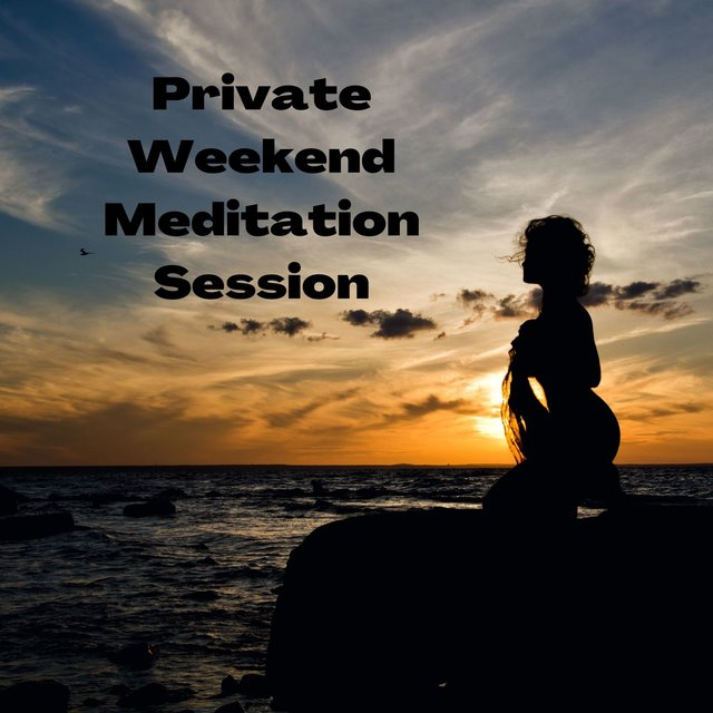 Private Weekend Meditation Session: Radiate Positive Energy