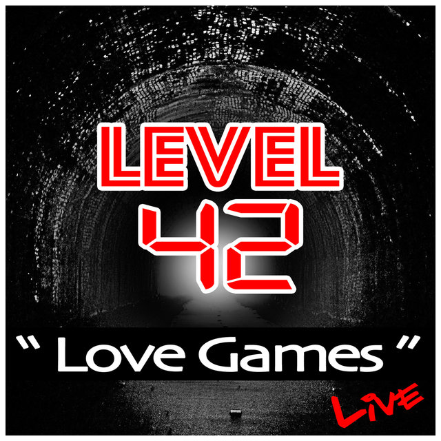 Level 42 - Love Games Live