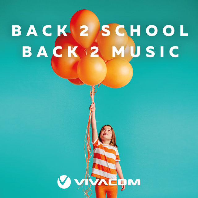 Cover art for album Back 2 School | Back 2 Music by VIVACOM