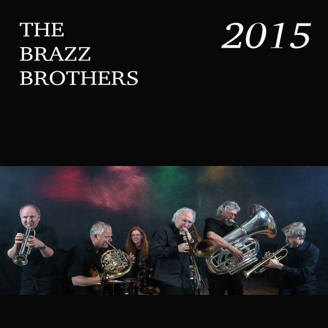 The Brazz Brothers 2015