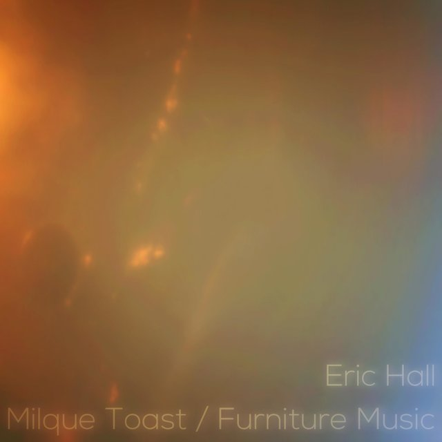 Milque Toast / Furnature Music