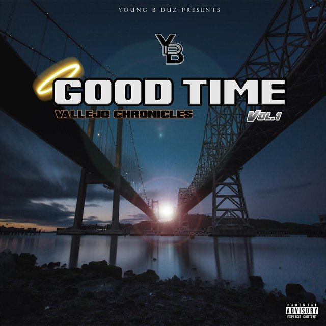 Good Time: Vallejo Chronicles, Vol. 1