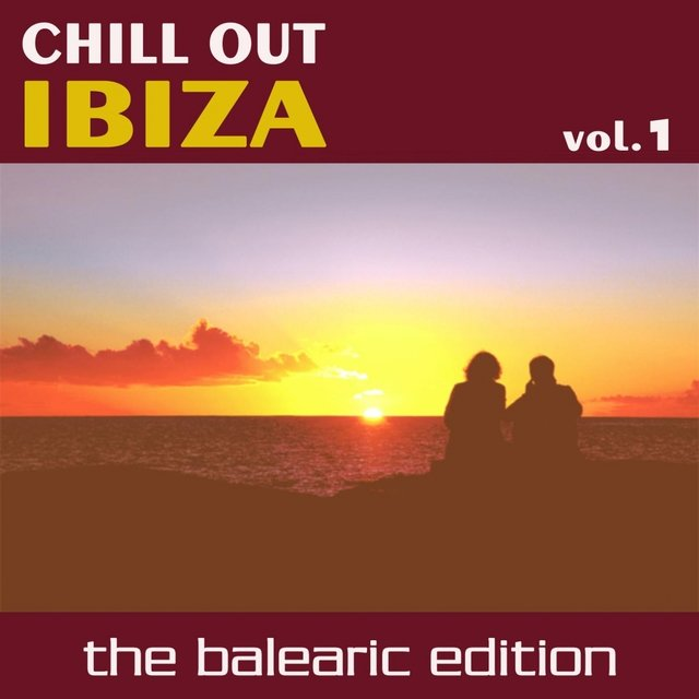 Chill Out Ibiza Vol.1