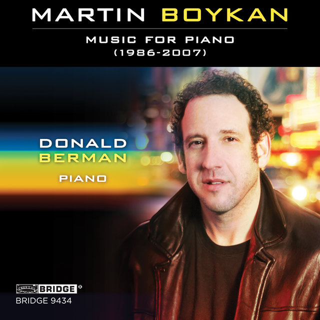 Martin Boykan: Music for Piano