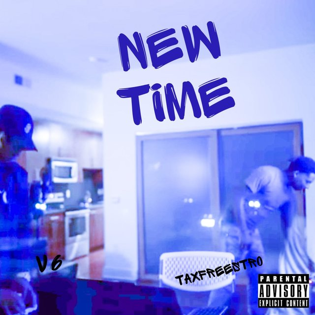 New Time (feat. Taxfreestro)