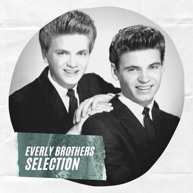 Everly Brothers Selection