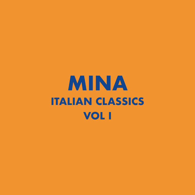 Italian Classics: Mina Collection, Vol. 1