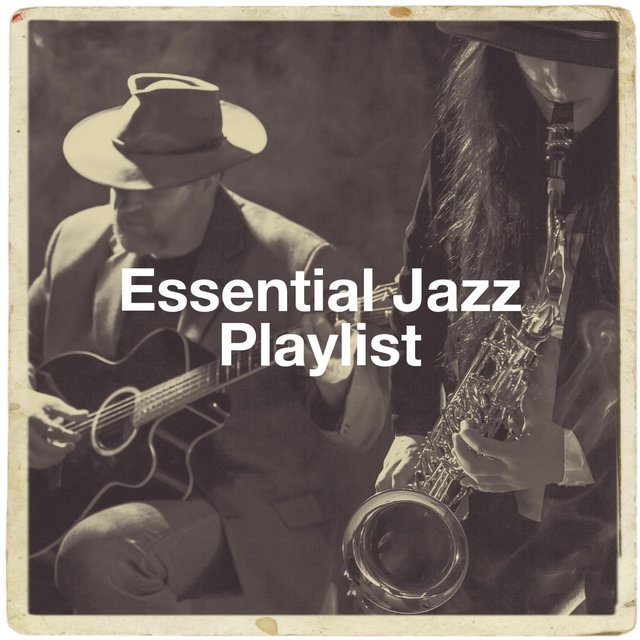 Essential Jazz Playlist