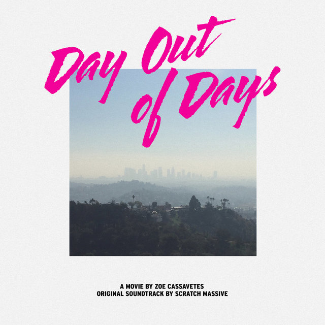 Day out of Days (Original Motion Picture Soundtrack)