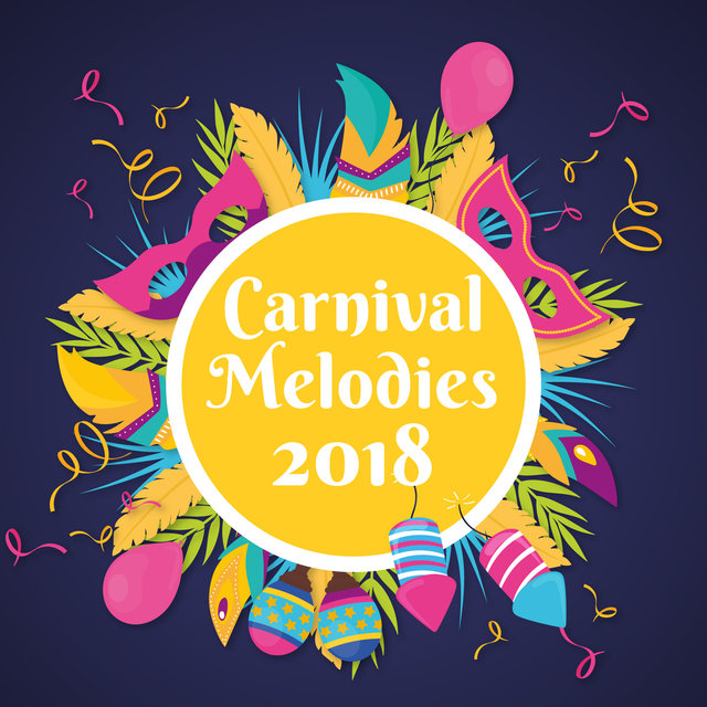 Carnival Melodies 2018
