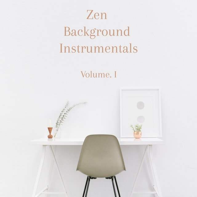 Zen Background Instrumentals, Volume. 1