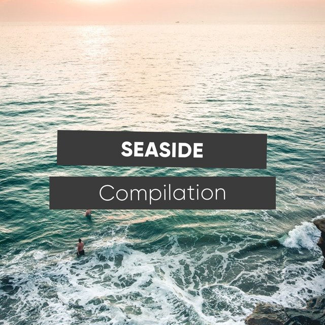 Floating Seaside Compilation