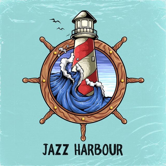 Jazz Harbour: Seaside Jazz Music for the Summer 2019