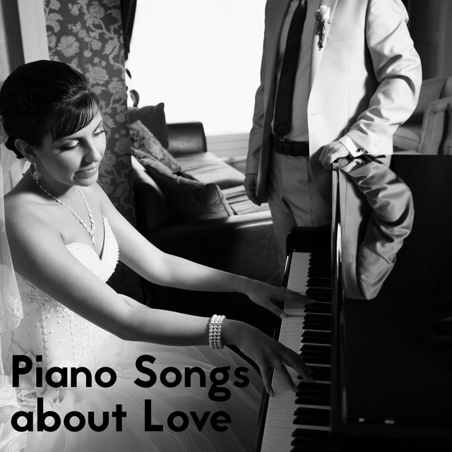 Piano Songs about Love: 15 Most Beautiful Romantic Compositions for Lovers