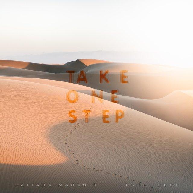 Cover art for album Take One Step by Tatiana Manaois