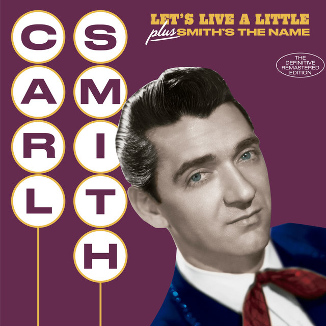 Let's Live a Little + Smith's the Name (Bonus Track Version)
