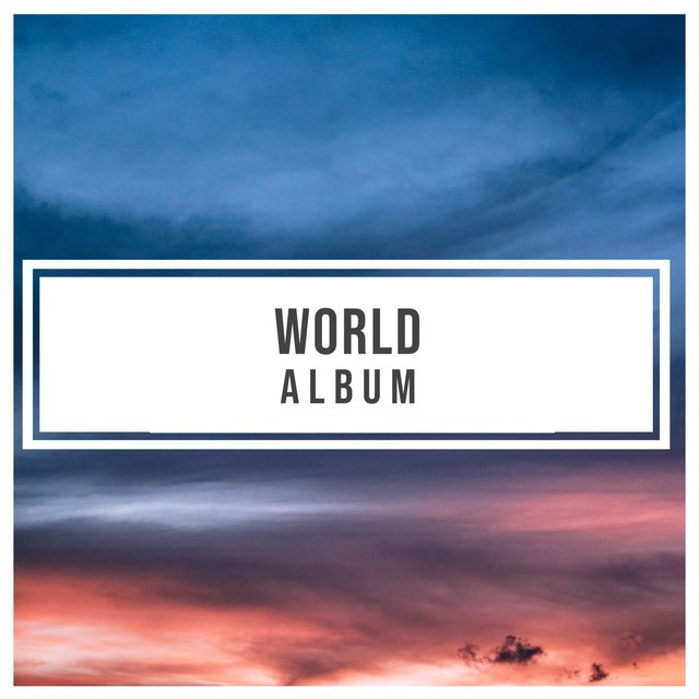 Gentle Ambient World Album