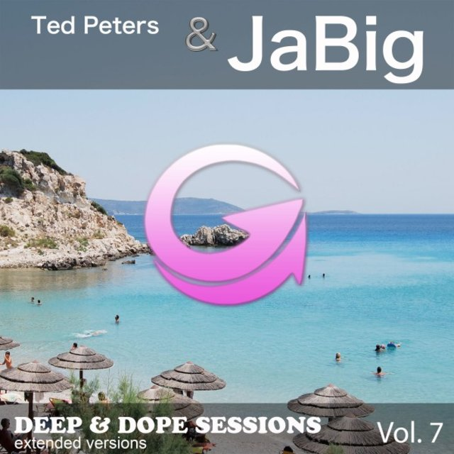 Ted Peters & Jabig - Deep & Dope Sessions, Vol. 7 (Extended Versions)