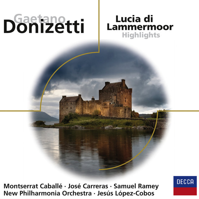 Lucia di Lammermoor - Highlights