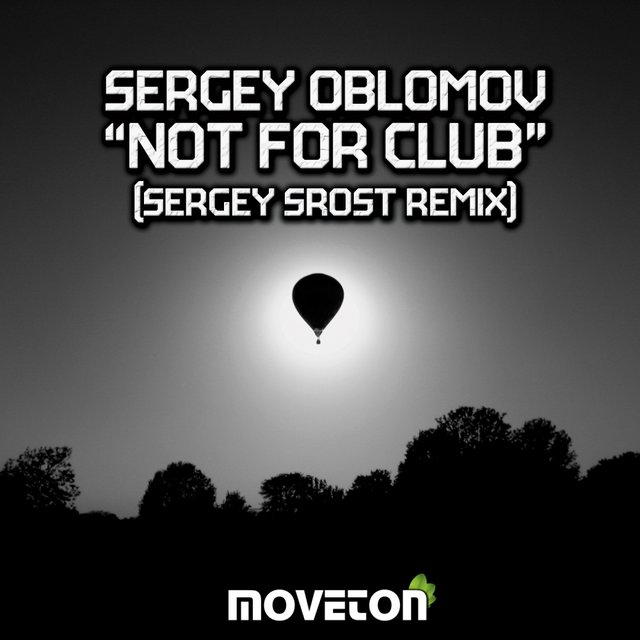 Not For Club (Sergey Srost Remix)
