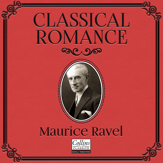 Classical Romance with Maurice Ravel
