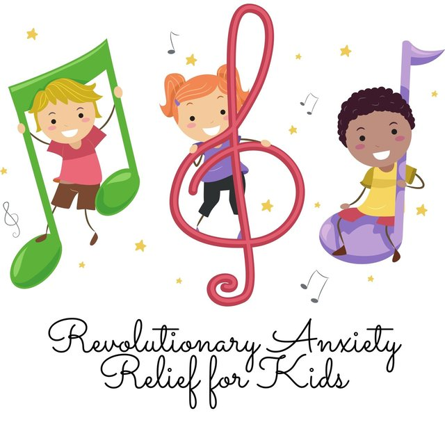Revolutionary Anxiety Relief for Kids: Conscious, Mindful and Serene