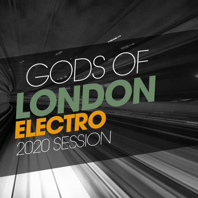 Gods Of London Electro 2020 Session