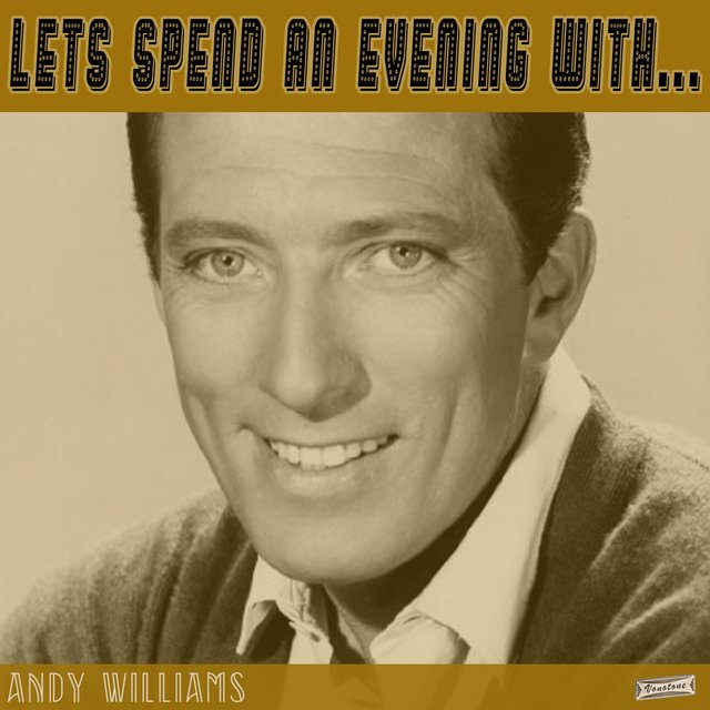 Let's Spend an Evening with Andy Williams